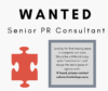 Wanted: Senior PR Consultant
