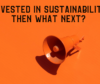 Making your sustainability efforts known – getting ahead with sustainable financing